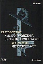 zmspress_zostosowanie_xml_do_tworzenia_uslug_internetowych_na_platformie_microsoft_net