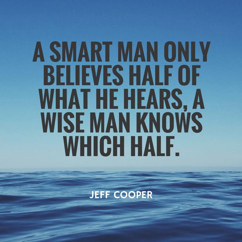 Jeff Cooper, cytat