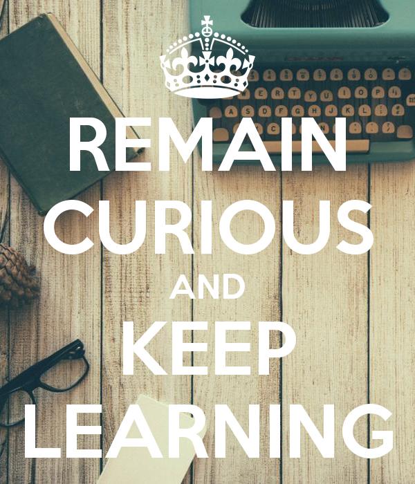 ABC - Always Be Curious